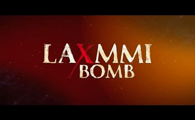 Akshay Kumar's Laxmmi Bomb