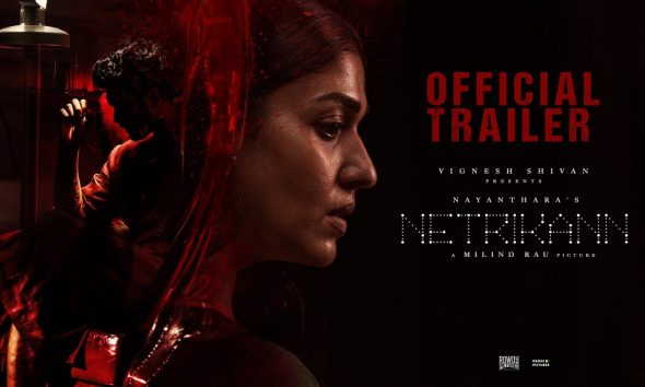 Nayanthara Netrikann Trailer